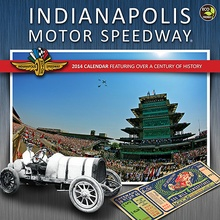 Indianapolis Motor Speedway Wall Calendar: This calendar is a tribute to one of the oldest ...