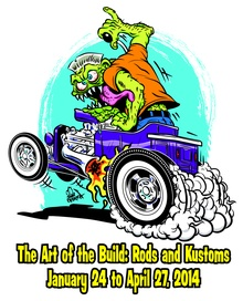 Art of the Build: Rods & Kustoms January 24 - April 27, 2014 AACA Museum ...