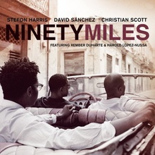Ninety Miles featuring the awesome jazz trumpet of Christian Scott.