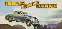 The Ozark Mountain Daredevils 1975 release dubbed The Car Over the Lake. Southern rock at ...
